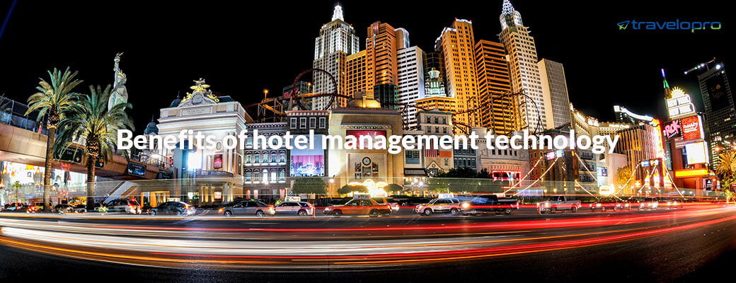Benefits of Hotel Management Technology