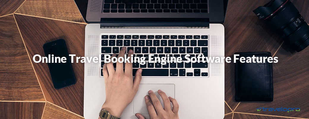 Online Travel Booking Engine Features