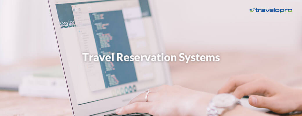 Travel Reservation Systems