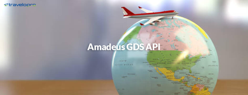 why-gds-api-integration-is-important-for-the-travel-and-tourism-business